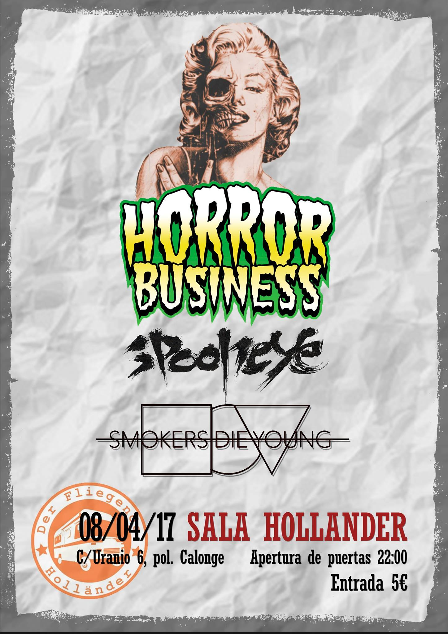 Horror business spooneye smokers die young 8abril for Sala hollander